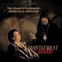 Montserrat Caballé – The Island of Christianity: Armenia & Artsakh