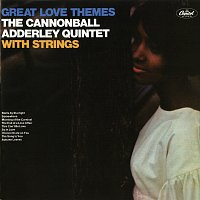 Cannonball Adderley Quintet – Great Love Themes