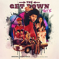 Various  Artists – The Get Down Part II: Original Soundtrack From The Netflix Original Series