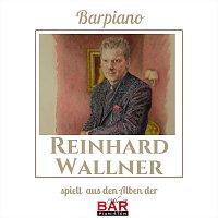 Reinhard Wallner – Reinhard Wallner spielt aus den Alben der Wiener Barpianisten, Vol. 3