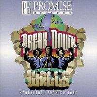 Maranatha! Promise Band – Break Down The Walls