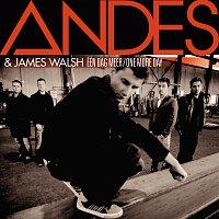 Andes, James Walsh – Eén Dag Meer (One More Day) [Radio edit]