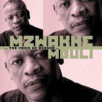 Mzwakhe Mbuli – The Voice Of Reason