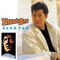 Alan Tam – Back To Black Thunder Arm - Tan Yong Lin
