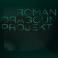 Roman Dragoun & B-Side Band – Roman Dragoun Projekt