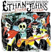 Ethan Johns, The Black Eyed Dogs – Silver Liner
