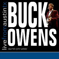 Buck Owens – Live From Austin TX