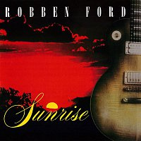 Robben Ford – Sunrise (Live)