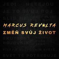 Marcus Revolta – Změň svůj život