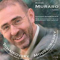 Roger Muraro, Lithuanian State Symphony Orchestra, Gintaras Rinkevicius – Tchaikovsky: Concerto pour piano et orchestre n° 1 / /Moussorgsky: Les tableaux d'une exposition