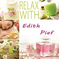Edith Piaf – Relax with