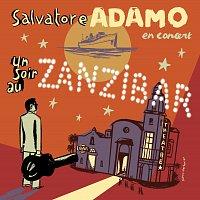 Salvatore Adamo – Un Soir Au Zanzibar