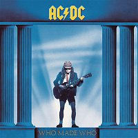 AC/DC – Who Made Who
