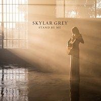 Skylar Grey – Stand By Me