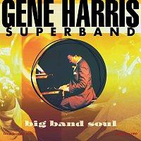 Gene Harris, The Philip Morris Superband – Big Band Soul