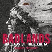 Marty Stuart – Badlands - Ballads Of The Lakota