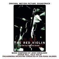Esa-Pekka Salonen, Joshua Bell, John Corigliano, The Philharmonia Orchestra – The Red Violin - Music from the Motion Picture