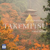 Roger Woodward – Takemitsu: Piano Works