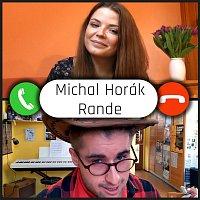 Michal Horák – Rande