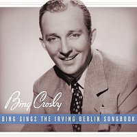 Bing Crosby – Bing Sings The Irving Berlin Songbook