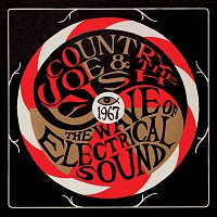 Country Joe & The Fish – The Wave Of Electrical Sound