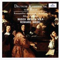 Musica Antiqua Koln, Reinhard Goebel – Deutsche Kammermusik vor Bach