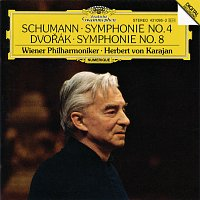 Přední strana obalu CD Schumann: Symphony No.4 In D Minor, Op.120 / Dvorak: Symphony No. 8 In G Major, Op. 88