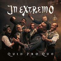 In Extremo – Quid Pro Quo