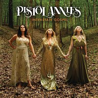 Pistol Annies – Best Years of My Life