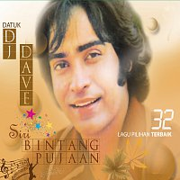 Dato' DJ Dave – Siri Bintang Pujaan