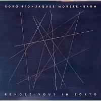 Goro Ito, Jaques Morelenbaum – Rendez-vous In Tokyo
