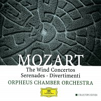 Orpheus Chamber Orchestra – Mozart, W.A.: The Wind Concertos / Serenades / Divertimenti