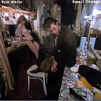 Tom Waits – Small Change (Remastered)