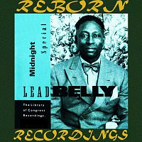 Lead Belly – Midnight Special, The Library of Congress Recordings, Vol. 1 (HD Remastered)
