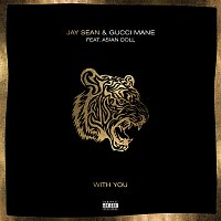 Jay Sean, Gucci Mane, Asian Doll – With You