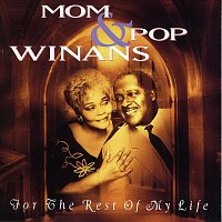 Mom & Pop Winans – For The Rest Of My Life