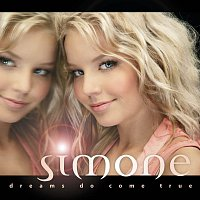 Simone – Dreams Do Come True