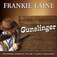 Frankie Laine – Gunslinger