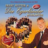 Ernst Hutter & Die Egerlander Musikanten – Das Feuer brennt weiter