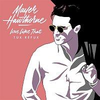 Mayer Hawthorne – Love Like That (Tux Refux)