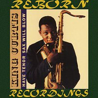 King Curtis – Have Tenor Sax, Will Blow (HD Remastered)
