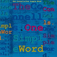 The Connells – One Simple Word