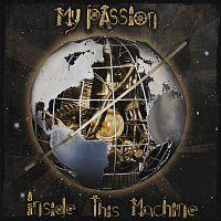 My Passion – Inside This Machine