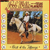 Bob Wills & His Texas Playboys – Tiffany Transcriptions, Vol. 2