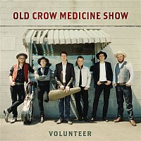 Old Crow Medicine Show – Volunteer