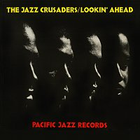 The Jazz Crusaders – Lookin' Ahead