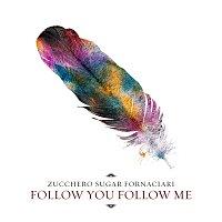 Zucchero – Follow You Follow Me