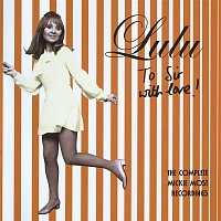 Lulu – To Sir With Love (The Complete Mickie Most Recordings 1967-1969)
