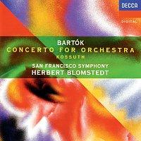 Herbert Blomstedt, San Francisco Symphony – Bartók: Concerto for Orchestra; Kossuth