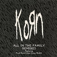 Korn – All in the Family - EP